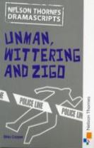 Oxford Playscripts: Unman Wittering and Zigo