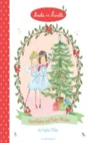 Amelie and Nanette: Snowflakes and Fairy Wishes