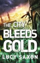 The City Bleeds Gold