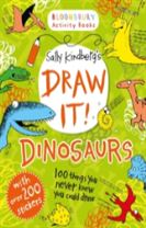 Draw It! Dinosaurs: 100 prehistoric things to doodle and draw!