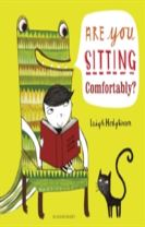 Are You Sitting Comfortably?