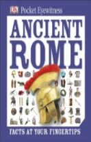 Pocket Eyewitness Ancient Rome