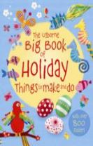 The Big Book of Holiday Things to Make and Do