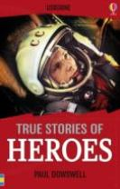 True Stories of Heroes