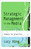 Strategic Management in the Media