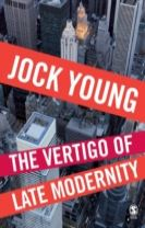 The Vertigo of Late Modernity