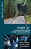 Driving With Care: Education and Treatment of the Underage Impaired Driving Offender