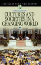 Cultures and Societies in a Changing World