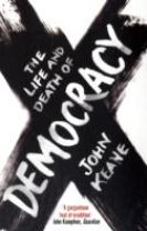 The Life and Death of Democracy