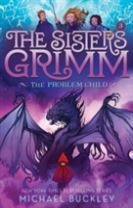 The Problem Child (The Sisters Grimm #3)