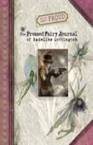 Brian and Wendy Froud's The Pressed Fairy Journal of Madeline Cot