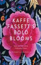 Kaffe Fassett's Bold Blooms: Quilts and Other Works Celebrating F