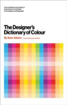 Designer's Dictionary of Colour [UK edition]
