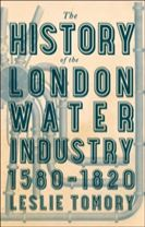 The History of the London Water Industry, 1580-1820