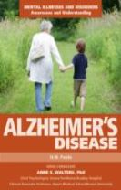 Alzheimer's Disease - Mental Illnesses and Disorders: Awareness and Understanding
