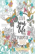 Adult Colouring Book:Live Life on Purpose (Majestic Expressions)