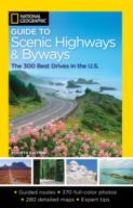 National Geographic Guide to Scenic Highways and Byways, 4th Edition