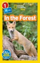 National Geographic Kids Readers: In the Forest