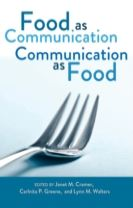 Food as Communication- Communication as Food