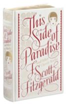 This Side of Paradise and Other Classic Works (Barnes & Noble Single Volume Leatherbound Classics)