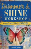Shimmer & Shine Workshop