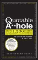 The Quotable A**hole