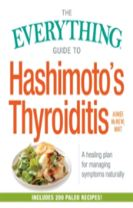 The Everything Guide to Hashimoto's Thyroiditis
