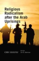 Religious Radicalism After the Arab Uprisings