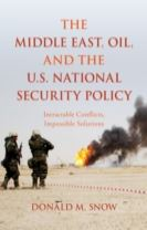 The Middle East, Oil, and the U.S. National Security Policy