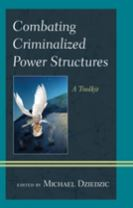 Combating Criminalized Power Structures