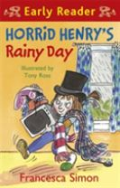 Horrid Henry Early Reader: Horrid Henry's Rainy Day