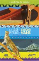 The White Giraffe Series: The Last Leopard and The Elephant's Tale