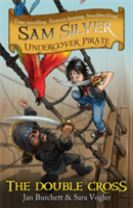 Sam Silver: Undercover Pirate: The Double-cross