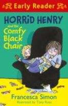 Horrid Henry Early Reader: Horrid Henry and the Comfy Black Chair