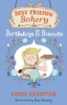 Best Friends' Bakery: Birthdays and Biscuits