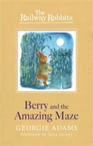 Railway Rabbits: Berry and the Amazing Maze