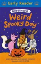 Early Reader: Weirdibeasts: Weird Spooky Day