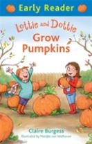 Early Reader: Lottie and Dottie Grow Pumpkins