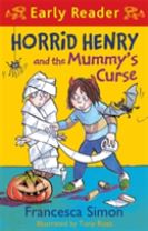 Horrid Henry Early Reader: Horrid Henry and the Mummy's Curse