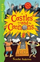 Early Reader Non Fiction: Castles and Cannons