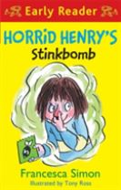 Horrid Henry Early Reader: Horrid Henry's Stinkbomb