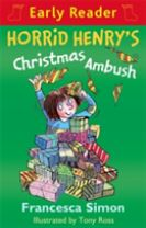 Horrid Henry Early Reader: Horrid Henry's Christmas Ambush
