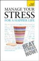 Manage Your Stress for a Happier Life