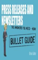 Newsletters and Press Releases: Bullet Guides