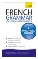 French Grammar You Really Need To Know: Teach Yourself