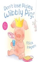 Don't Lose Pigley, Wibbly Pig! Board Book