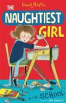 The Naughtiest Girl: Naughtiest Girl In The School