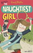 The Naughtiest Girl: Here's The Naughtiest Girl