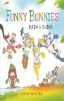 Funny Bunnies: Rain or Shine Board Book