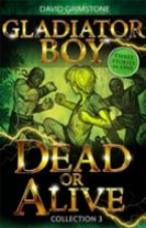Gladiator Boy: Dead or Alive